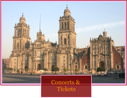 "Image of the cathedral in Mexico City, with the caption ""Concerts and Tickets."""